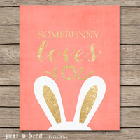 Animal nursery art, gold glitter nursery, peach nursery print, pink girls room decor rabbit, Somebunny, Easter decor-INSTANT DOWNLOAD