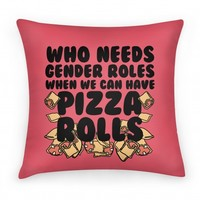 Who Needs Gender Roles When We Can Have Pizza Rolls