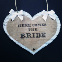 Rustic Country Wedding Burlap Heart Wood Sign - Here Comes the Bride, Just Married, Flower Girl, Ring Bearer, Photo Prop, Decor