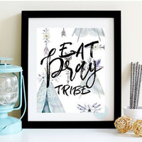 PRINTABLE ART Eat Pray Tribe Watercolour Print Tribal Art Boho Chic Print Teepee Illustration Tee Pee Print Pastel Nursery Boho Nursery Art