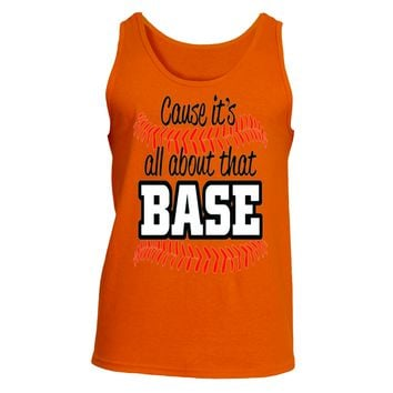 It's About That Base|Ultra Cotton® Tank T Shirt|Underground Statements