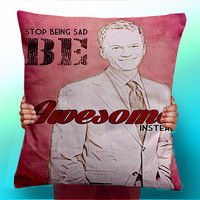 How I Met Your Mother Barney Stop Being Sad Be Awesome Instead - Cushion / Pillow Cover / Panel / Fabric