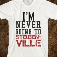 I ' m  Never Going To Steubenville - TUDE