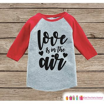 Kids Valentines Outfit - Love Is In The Air - Valentine Shirt or Onepiece - Girls Valentine's Day Shirt - Baby, Toddler, Youth - Red Raglan