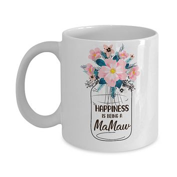 Happiness Is Being MaMaw Life Flower MaMaw Gifts Mug