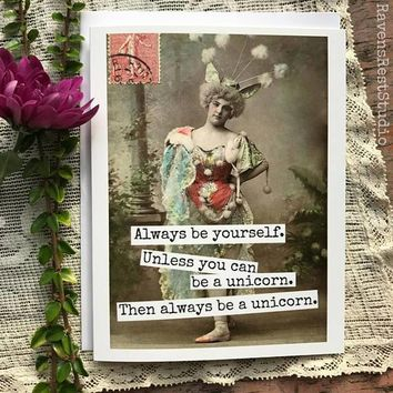 Always Be Yourself Unless You Can Be A Unicorn Funny Vintage Style Happy Graduation Congratulations Greeting Card FREE SHIPPING
