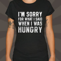 Hungry Apology T-Shirt | 6DollarShirts