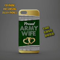 EMERALD ARMY WIFE Design Custom Phone Case for iPhone 6 6 Plus iPhone 5 5s 5c iphone 4 4s Samsung Galaxy S3 S4 S5 Note3 Note4 Fast!