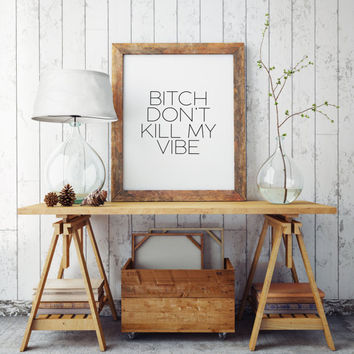 Design Quote Decal Sticker Wall Vinyl Art Words Decor Kendrick lamar Simple Square Bob Marley Reggae Music Rasta Bitch Dont Kill My Vibe