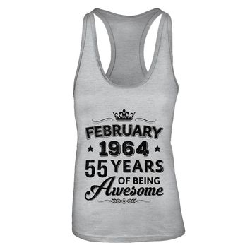February 1964 55Th Birthday Gift Vintage Being Awesome