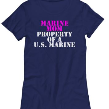 Military - Marine Mom - Property of a U.S. Marine