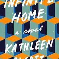 Infinite Home: A Novel