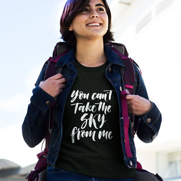 Firefly Can't Take the Sky from Me T-Shirt
