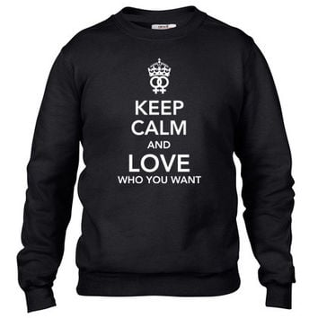 keep calm and love who you want - lesbian Crewneck sweatshirt