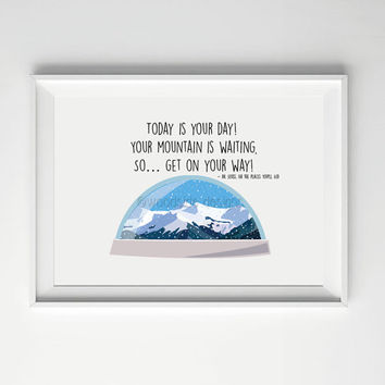 Dr Seuss Quote, Snow Globe Print, Children's Book Quote, Dr Seuss Print, Mountain Print, Winter Print, Christmas, Oh the places You'll Go