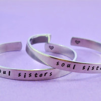 soul sisters - Hand Stamped Aluminum Cuff Bracelets Set, Handwritten Font, Forever Love, Friendship, BFF, V2