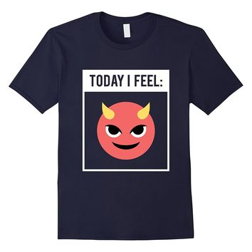 Today I Feel Smiling Happy Devil Face With Horns Emoji Tee