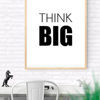 THINK BIG Printable Typographic Poster, Motivational Quote, Inspirational Print, Minimal Design Office Dorm Fitness, Modern Wall Art
