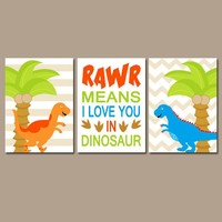 DINOSAUR Wall Art  DINOSAUR Wall Decor  Dinosaur Decor  Baby Boy Nursery  Big Boy Bedroom  RAWR Means I Love You  Set of 3 Canvas or Prints