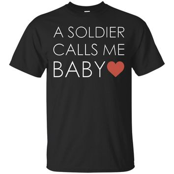 Womens A Soldier Calls Me Baby Army Girlfriend T Shirt_Black