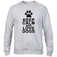 Keep Calm And Love Dogs Crewneck sweatshirt