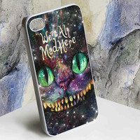 Chesire Cat smile - we're mad here for iphone 4/4s, iphone 5, Samsung Galaxy S3 i9300, Samsung Galaxy S4 i9500 case
