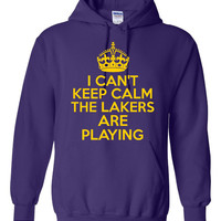 Funny I Can't Keep Calm The Lakers Are Playing Unisex Hoodie! Great I Can't Keep Calm The Lakers Are Playing Hoodie! Great Gift Idea!!!