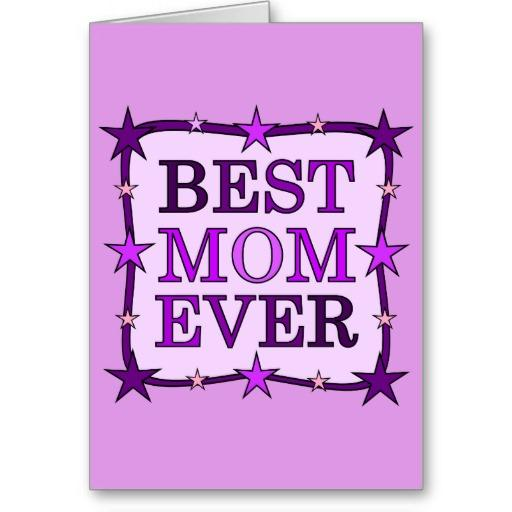 Mom Your The Best Pictures, Photos, and Images for ... |You Are The Best Momma Ever