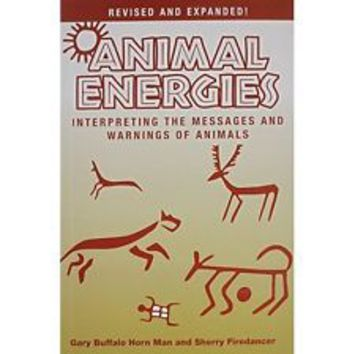 Animal Energies Interpreting THE Messages AND Warnings OF Animals PB NEW | eBay