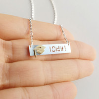 """I Did It!"" Graduation Gift Necklace - Celebrate Your Graduation With This Graduation Gift"