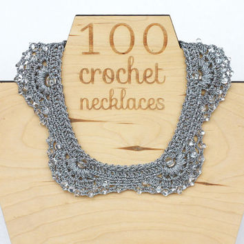 Silver grey collar necklace Beaded crochet statement choker Jewelry for special occasions Wedding Gift for her Crochet jewelry Spring Summer