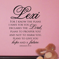 Jeremiah 29:11, For I know the plans I have for you, Vinyl Wall Art Decal for child's room or baby nursery