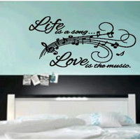 Life is a Song, Love is the music, Vinyl Decal