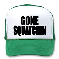 Original & Best-Selling Bobo's GONE SQUATCHIN Hat from Zazzle.com