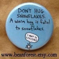 don't hug snowflakes by beanforest on Etsy