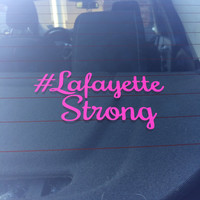 Lafayette Strong Decal