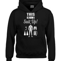 Scuba Diving THIS Is How I SUIT UP Wetsuit Divers Fun Cool - Hoodie