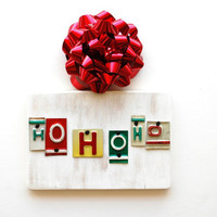 HO HO HO ooak license plate art, christmas gift, stocking stuffer, teacher gift, holiday decoration, secret santa