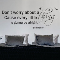 Bob Marley Every Little Thing Version 1 Decal Quote Sticker Wall Vinyl Art Decor