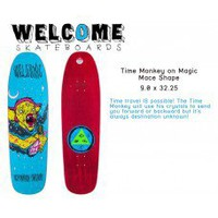 "Welcome Time Monkey on Magic Mace Shape Skateboard Deck 9"" W 32.25"" L 15"" WB"