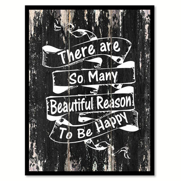 There are so many beautiful reasons to be happy Motivational Quote Saying Canvas Print with Picture Frame Home Decor Wall Art
