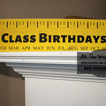 "24x6"" Class Birthdays Wood Sign"