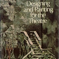 Designing and Painting for the Theatre Hardcover – September, 1975