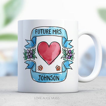 Personalized Future Mrs Mug Engagement Gift Blue Engagement Gift Bride to Be Bachelorette Gift Personalized Coffee Mug Engaged Gift