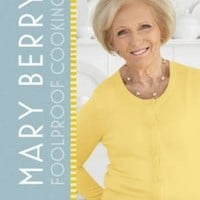 Mary Berry: Foolproof Cooking (BBC TV series tie-in)