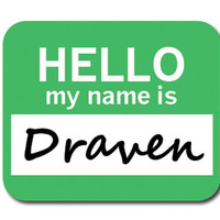 Draven Hello My Name Is Mouse Pad