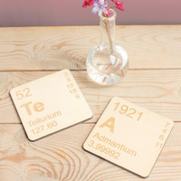 Periodic Table Wooden Coasters Set - Your Choice of Elements - TeA LaDy OK OMg BeEr Au-Pt BOsS. Father's Day Gift for Geeky Science Dad