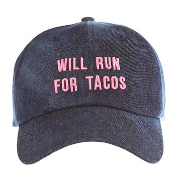 Will Run For Tacos Baseball Hat