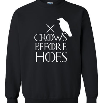 Brand New ''Crows Before Hoes''Printed Unisex CrewNeck,Inspire From Very Famous TV Series Games of Thrones Sweatshirt, Jumper