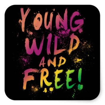 Young, Wild and Free! Expressive Stickers